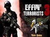 Effin Terrorist 3